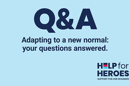Adapting to a new normal – your questions answered